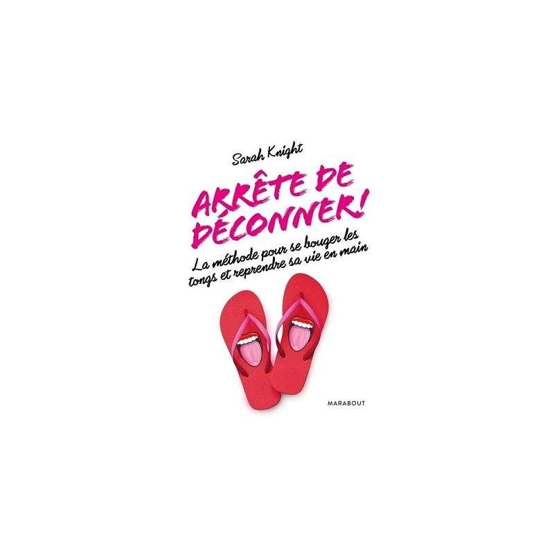 ARRETE DE DECONNER !