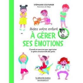 AIDER VOTRE ENFANT A GERER SES EMOTIONS