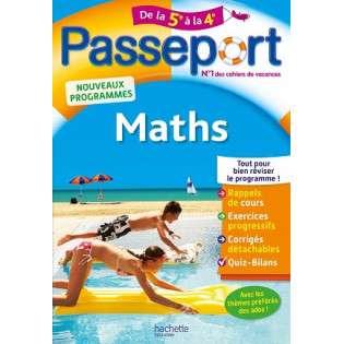 PASSEPORT - MATHS DE LA 5E A LA 4E