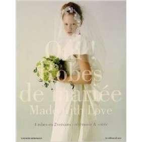 Oui ! Robes de mariée - Made with love - 4 robes en 2 versions : cérémonie & soirée