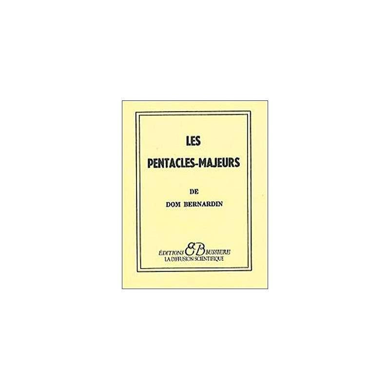 LES PENTACLES-MAJEURS DE DOM BERNARDIN