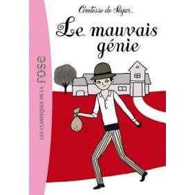 COMTESSE DE SEGUR - LE MAUVAIS GENIE