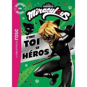 MIRACULOUS - C'EST TOI LE HEROS ! - AVENTURES SUR MESURE XXL