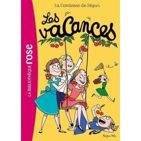 LA COMTESSE DE SEGUR - LES VACCANCES 8-12 ANS