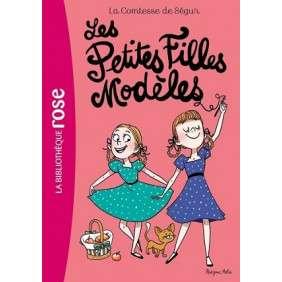 LA COMTESSE DE SEGUR 02 - LES PETITES FILLES MODELES 8-12 ANS