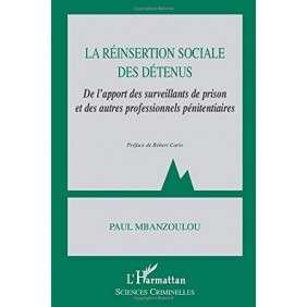 LA REINSERTION SOCIALE DES DETENUS
