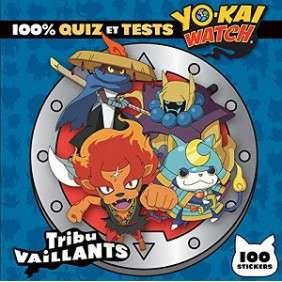 YO-KAI WATCH : 100 % QUIZ ET TESTS : TRIBU COSTAUDS
