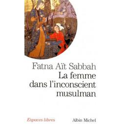 LA FEMME DANS L'INCONSCIENT MUSULMAN