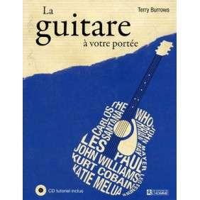 LA GUITARE A VOTRE PORTEE + CD TUTORIEL INCLUS