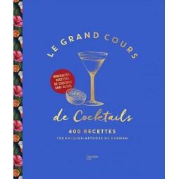 LE GRAND COURS DE COCKTAILS