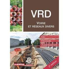 LE MONITEUR - 2E EDITION 2019 - VOIRIE ET RESEAUX DIVERS