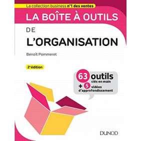 CAMPUS LA BOITE A OUTILS DE L ORGANISATION 2E ED