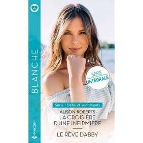 LA CROISIERE D'UNE INFIRMIERE - LE REVE D ABBY