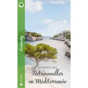 RETROUVAILLES EN MEDITERRANEE