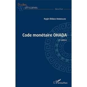 CODE MONETAIRE OHADA - 1RE EDITION