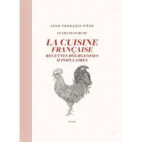 LE GRAND LIVRE DE LA CUISINE FRANCAISE