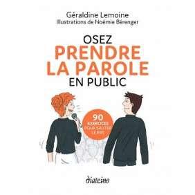 OSEZ PRENDRE LA PAROLE EN PUBLIC