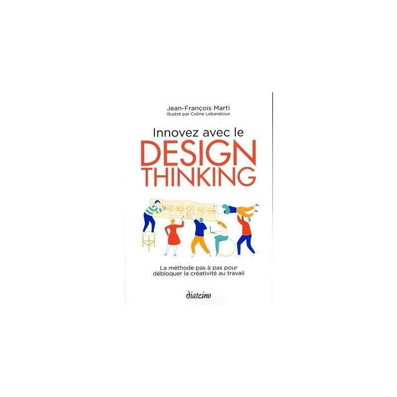 INNOVEZ AVEC LE DESIGN THINKING