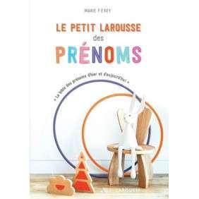 LE PETIT LAROUSSE DES PRENOMS
