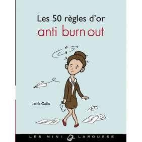 LES 50 REGLES D'OR ANTI BURN-OUT