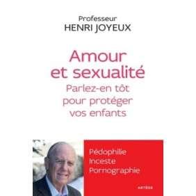 AMOUR ET SEXUALITE EN PARLER TOT POUR PROTEGER NOS ENFANTS