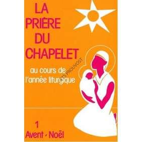 LA PRIERE DU CHAPELET 1