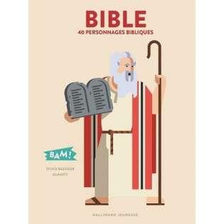BIBLE - 40 PERSONNAGES BIBLIQUES