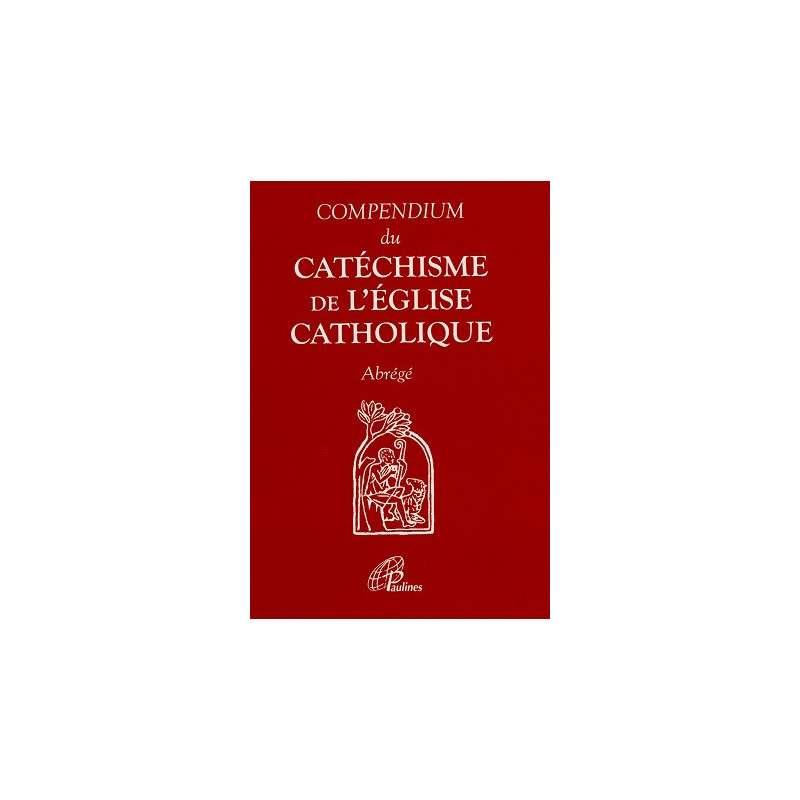 COMPENDIUM DU CATHECHISME DE L'EGLISE CATHOLIQUE
