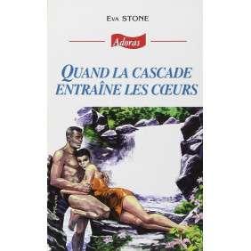 ADORAS N°13 QUAND LA CASCADE ENTRAINE LES COEURS
