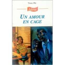 ADORAS N°72 UN AMOUR EN CAGE