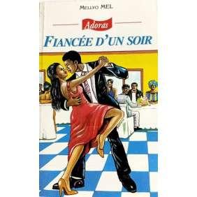 ADORAS N°91 - FIANCEE D'UN SOIR