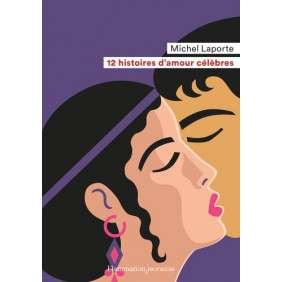 12 histoires d'amour célèbres - Age 9-12 ans