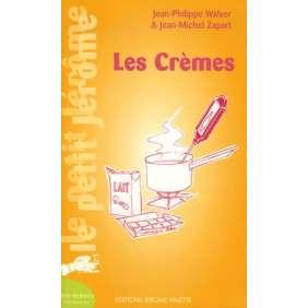 Les crèmes : aide-mémoire pâtisserie