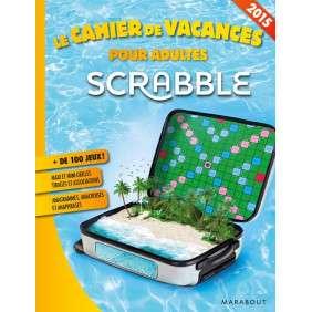 Le cahier de vacances pour adultes 2015 - Scrabble