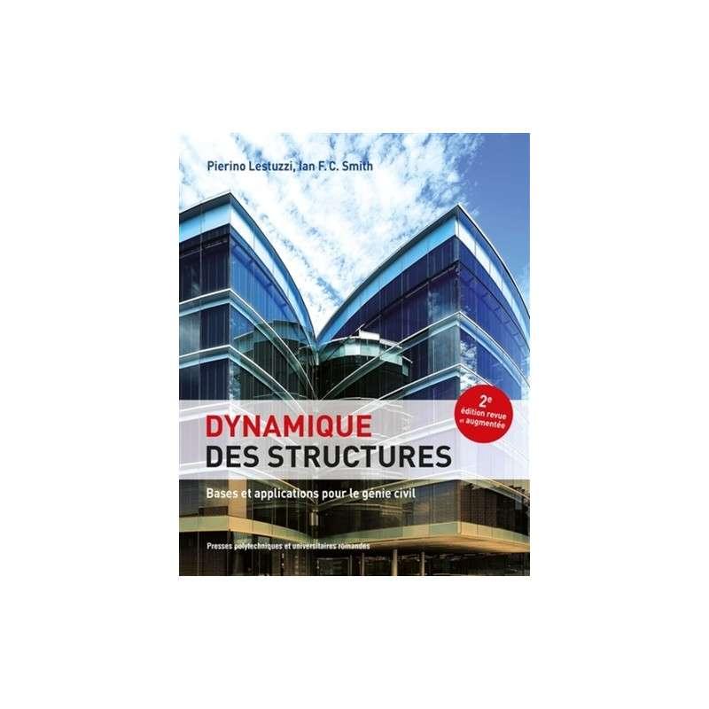 Dynamique des structures - Bases et applications pour le génie civil