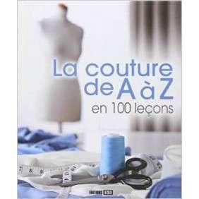 La Couture De A A Z En 100 Leçons