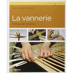 La Vannerie : Techniques Et Realisations