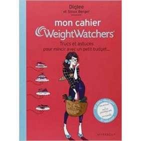 Mon Cahier Weightwatchers - Trucs Et Astuces Pour Mincir Avec Un Petit Budget