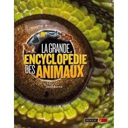 LA GRANDE ENCYCLOPEDIE DES ANIMAUX