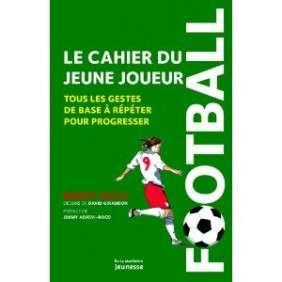 CAHIER DU JEUNE JOUEUR DE FOOTBALL