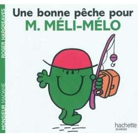 UNE BONNE PECHE POUR MONSIEUR MELI-MELO