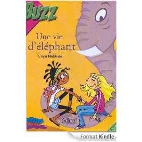 UNE VIE D'ELEPHANT