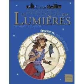 PASSAGE DES LUMIERES REVELATIONS EPISODE 4