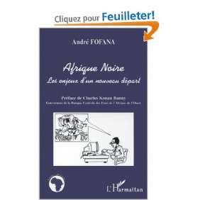 AFRIQUE NOIRE ET ENJEUX  D'UN NOUVEAUX DEPART
