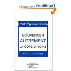 GOUVERNER AUTREMENT LA COTE D' IVOIRE