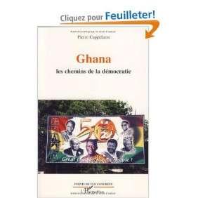 GHANA : LES CHEMINS DE LA DEMOCRATIE