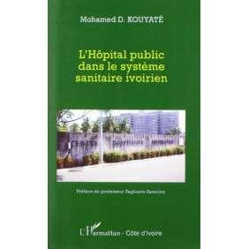 L'HOPITAL PUBLIC DANS LE SYSTEME SANITAIRE IVOIRIEN