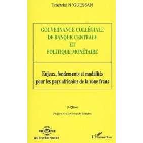 GOUVERNANCE COLLEGIALE DE BANQUE CENTRALE ET POLITIQUE MONETAIRE