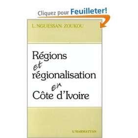 REGIONS ET REGIONALISATION EN COTE-D'IVOIRE