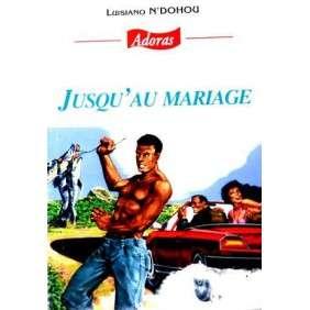 ADORAS N°53 JUSQU'AU MARIAGE